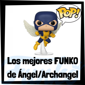 Los mejores FUNKO POP de Ángel y Archangel - Los mejores FUNKO POP de los X-Men - Funko de los personajes de los X-Men