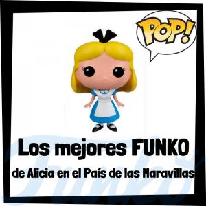 Los mejores FUNKO POP de Alicia en el País de las Maravillas