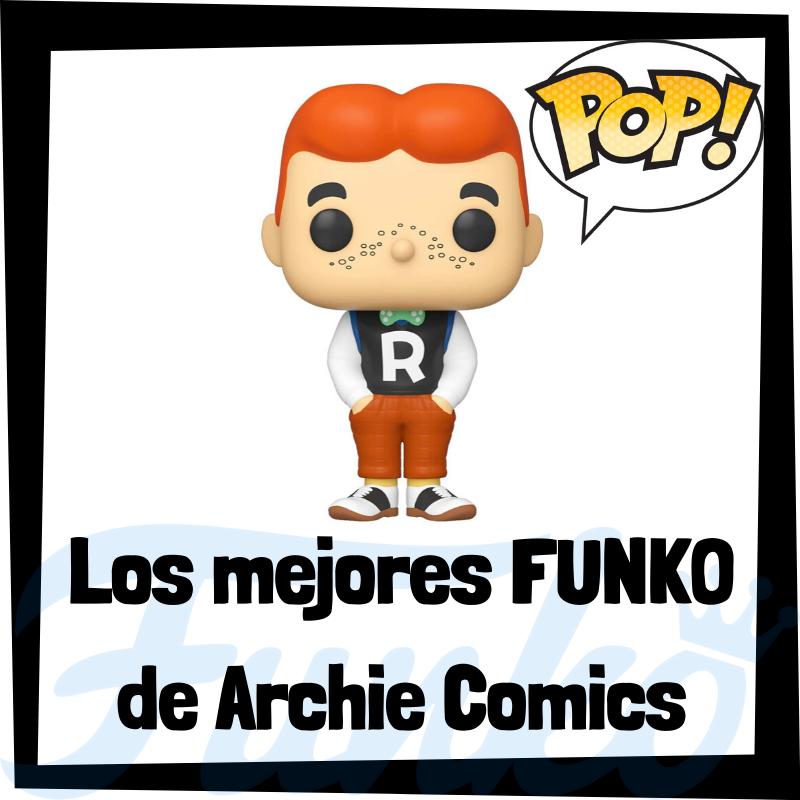Los mejores FUNKO POP de Archie Comics