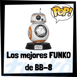 Los mejores FUNKO POP de BB-8 - Los mejores FUNKO POP de Star Wars - Los mejores FUNKO POP de las Guerra de las Galaxias