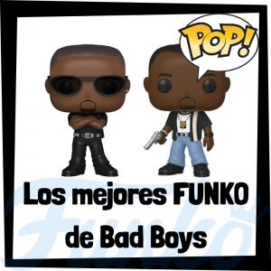 Los mejores FUNKO POP de Bad Boys 3 - FUNKO POP de películas
