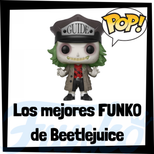 Los mejores FUNKO POP de Beetlejuice - FUNKO POP de películas de terror