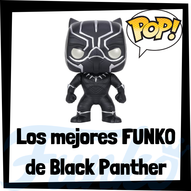 Los mejores FUNKO POP de Black Panther