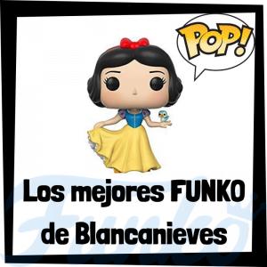 Los mejores FUNKO POP de Blancanieves y los 7 enanitos