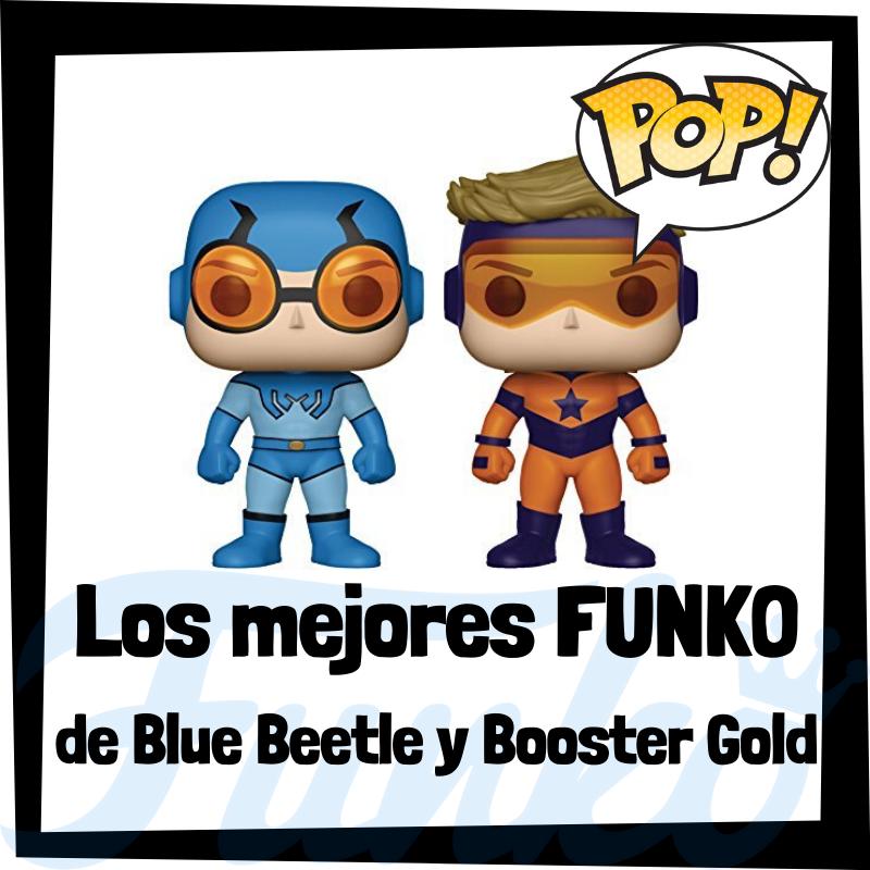 Los mejores FUNKO POP de Blue Beetle y Booster Gold