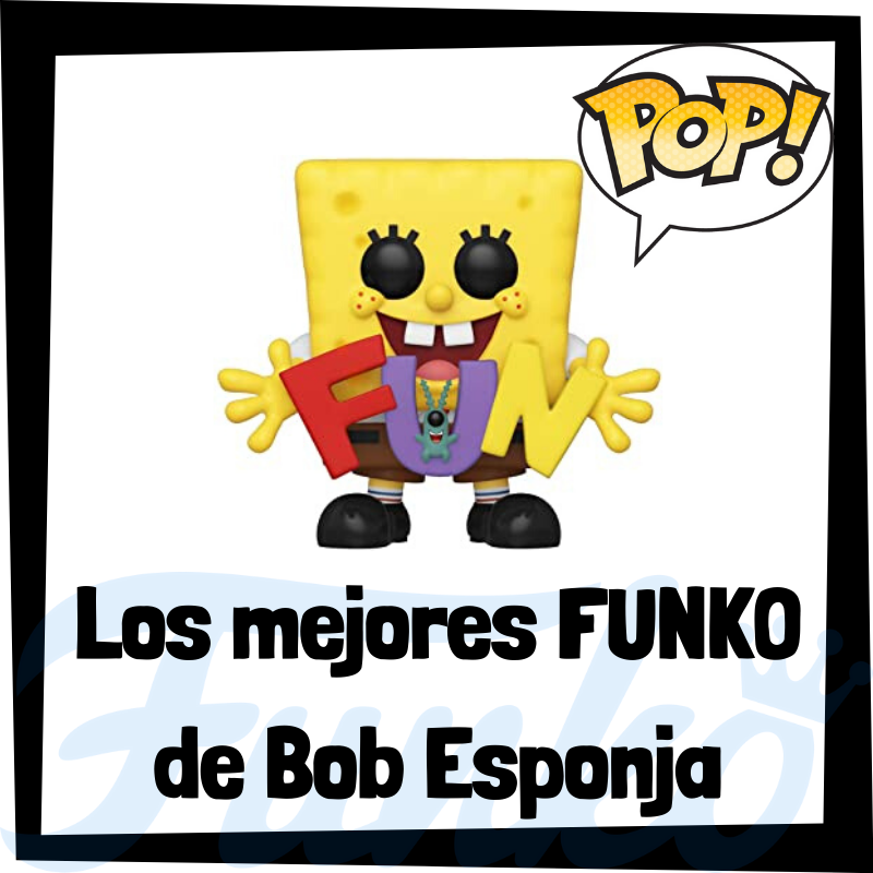 Los mejores FUNKO POP de Bob Esponja