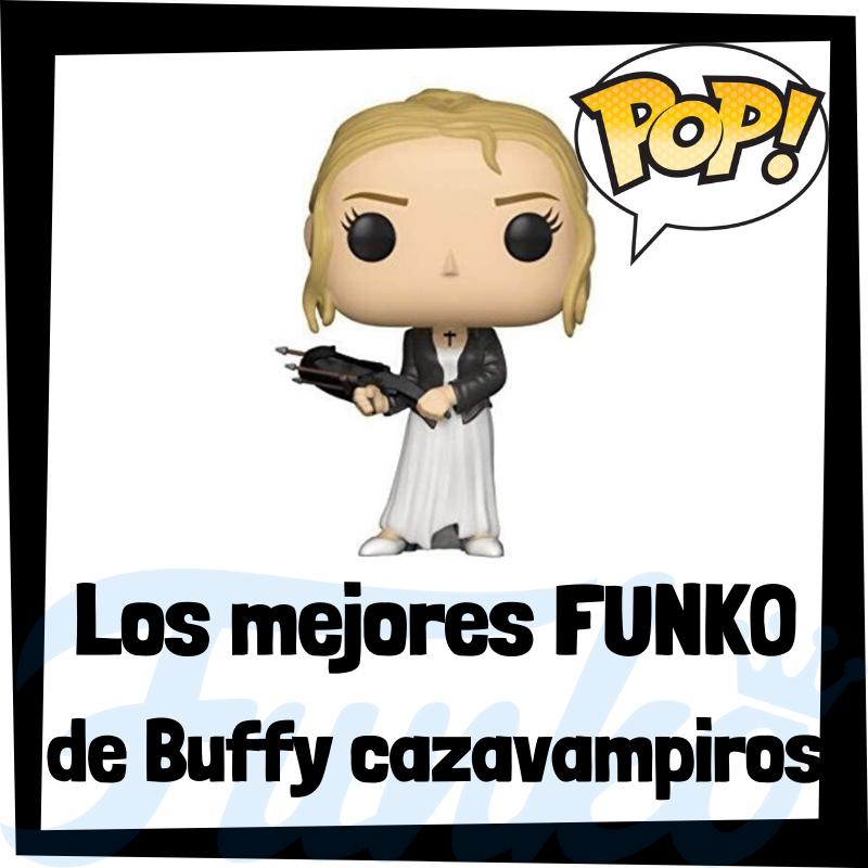 Los mejores FUNKO POP de Buffy cazavampiros