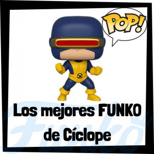Los mejores FUNKO POP de Cíclope - Los mejores FUNKO POP de los X-Men - Funko de los personajes de los X-Men