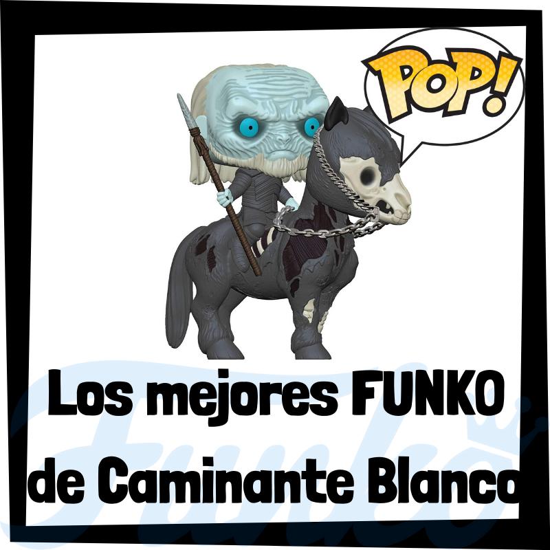 Los mejores FUNKO POP de Caminantes Blancos de Juego de Tronos