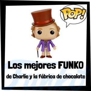 Los mejores FUNKO POP de Charlie y la fábrica de chocolate - Willy Wonka - FUNKO POP de películas
