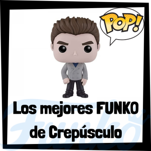 Los mejores FUNKO POP de Crespúsculo - Twilight - FUNKO POP de películas