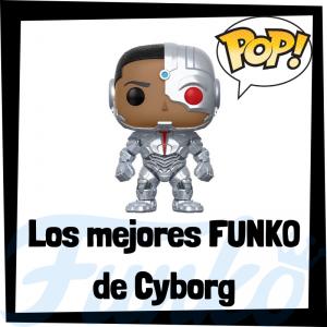 Los mejores FUNKO POP de Cyborg