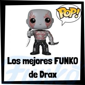 Los mejores FUNKO POP de Drax