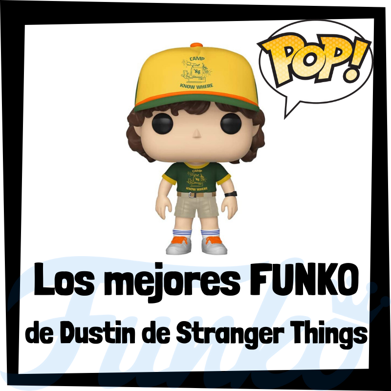 Los mejores FUNKO POP de Dustin de Stranger Things