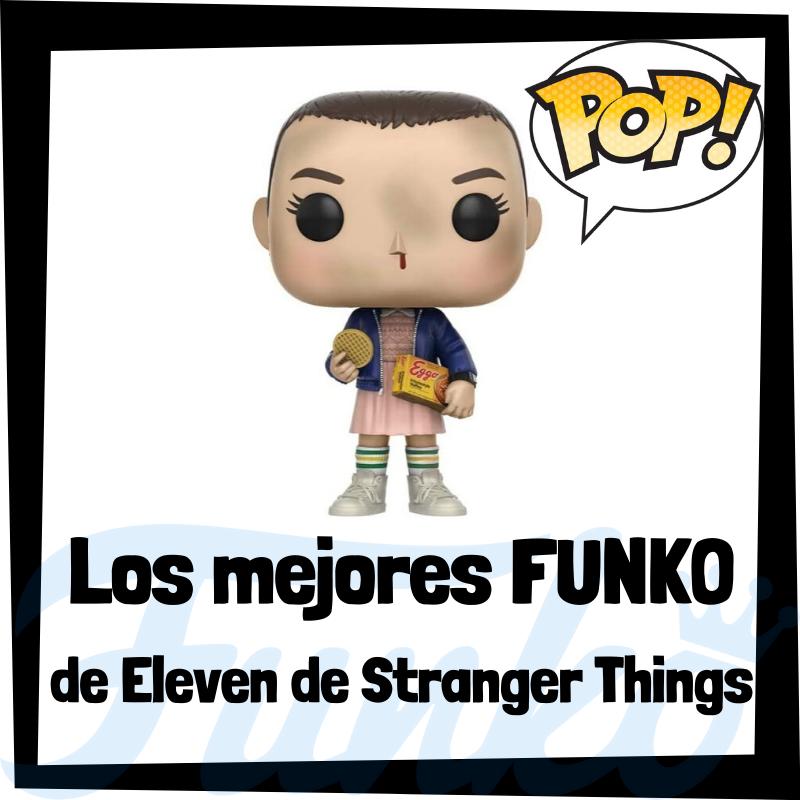 Los mejores FUNKO POP de Eleven de Stranger Things