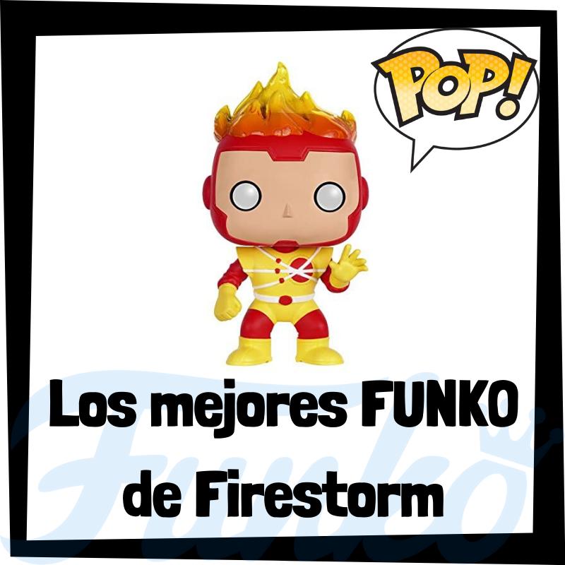 Los mejores FUNKO POP de Firestorm