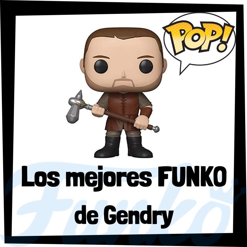 Los mejores FUNKO POP de Gendry de Juego de Tronos