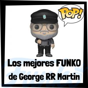 Los mejores FUNKO POP de George RR Martin de Juego de Tronos - Los mejores FUNKO POP del personaje de George RR Martin en Game of Thrones - Funko POP de series de televisión