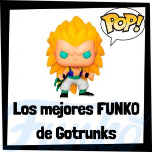 Los mejores FUNKO POP de Gotrunks