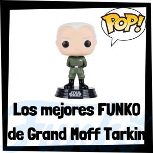 Los mejores FUNKO POP de Grand Moff Tarkin - Los mejores FUNKO POP de Star Wars - Los mejores FUNKO POP de las Guerra de las Galaxias