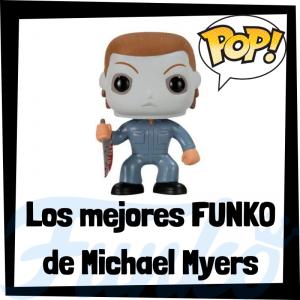 Los mejores FUNKO POP de Halloween de Michael Myers - FUNKO POP de películas de terror