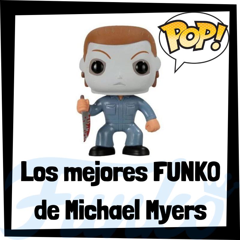 Los mejores FUNKO POP de Michael Myers