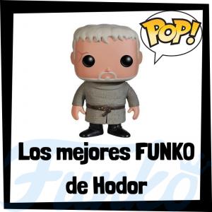 Los mejores FUNKO POP de Hodor de Juego de Tronos - Los mejores FUNKO POP del personaje de Hodor en Game of Thrones - Funko POP de series de televisión