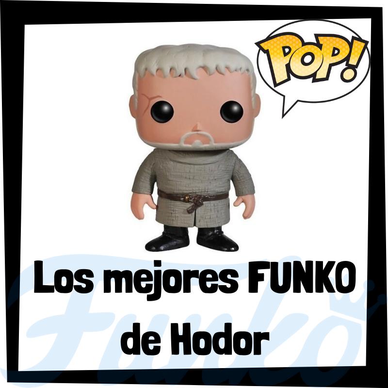 Los mejores FUNKO POP de Hodor de Juego de Tronos