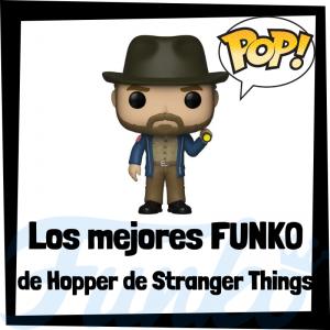 Los mejores FUNKO POP de Hopper de Stranger Things - Los mejores FUNKO POP del personaje de Hopper en Stranger Things - Funko POP de series de televisión
