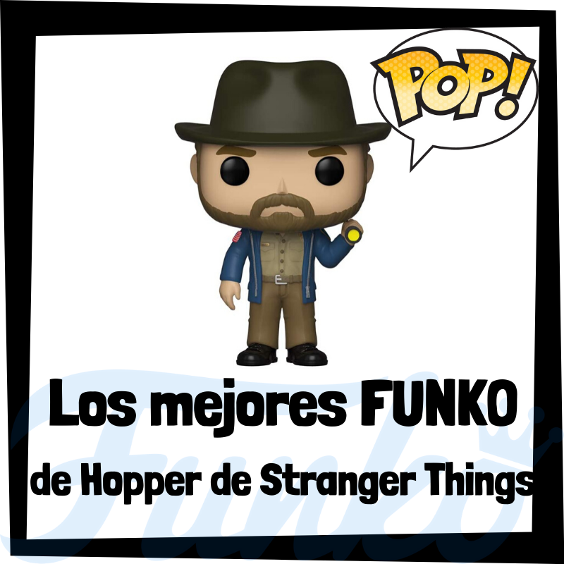 Los mejores FUNKO POP de Hopper de Stranger Things