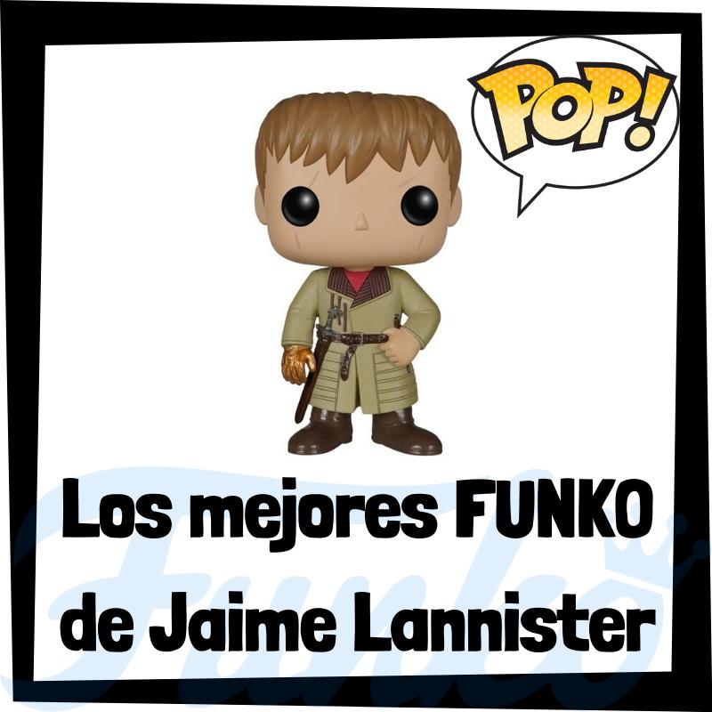 Los mejores FUNKO POP de Jaime Lannister de Juego de Tronos