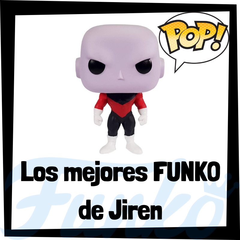 Los mejores FUNKO POP de Jiren