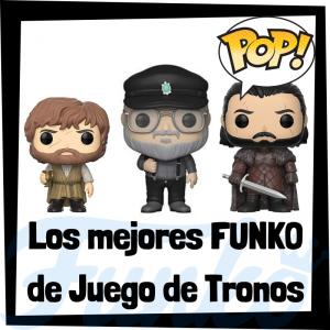 Los mejores FUNKO POP de Juego de Tronos - Los mejores FUNKO POP de personajes de Game of Thrones - Funko POP de series de televisión