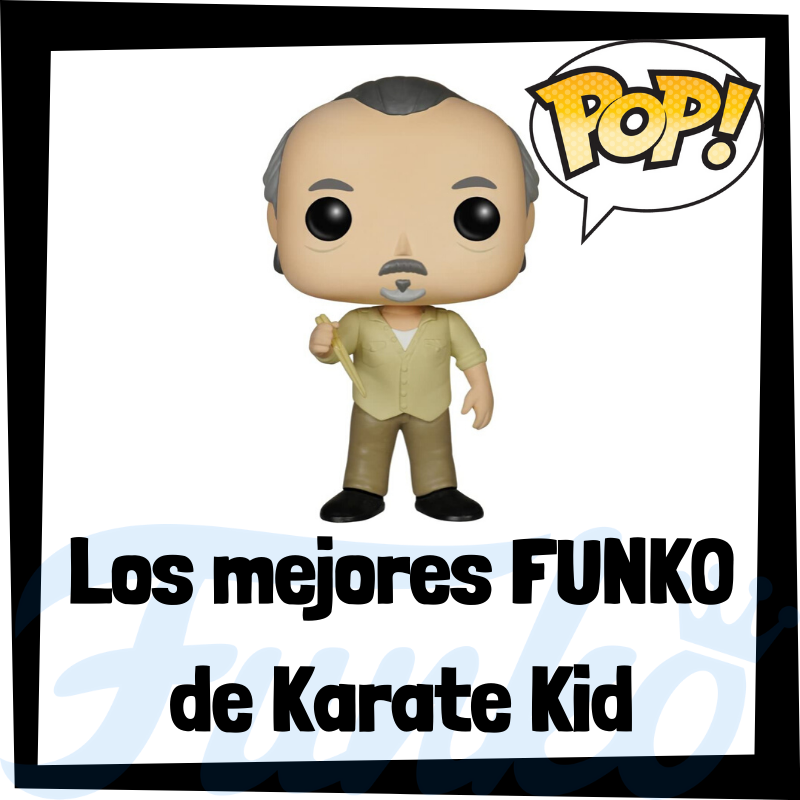 Los mejores FUNKO POP de Karate Kid