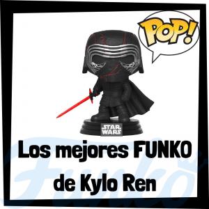 Los mejores FUNKO POP de Kylo Ren - Los mejores FUNKO POP de Ben Solo - Los mejores FUNKO POP de Star Wars - Los mejores FUNKO POP de las Guerra de las Galaxias