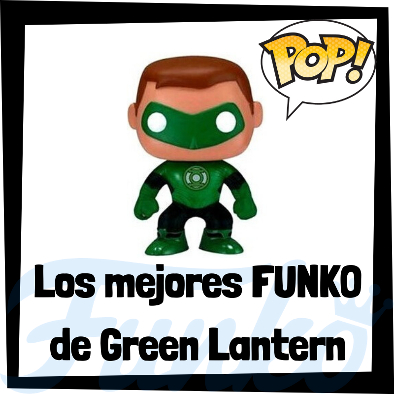 Los mejores FUNKO POP de Linterna Verde