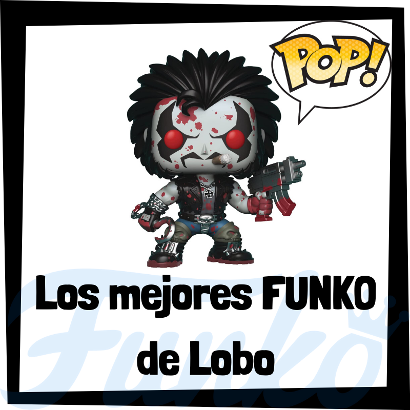 Los mejores FUNKO POP de Lobo
