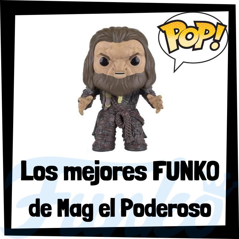 Los mejores FUNKO POP de Mag el Poderoso de Juego de Tronos