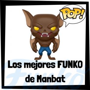 Los mejores FUNKO POP de Manbat