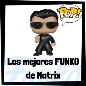 Los mejores FUNKO POP de Matrix - FUNKO POP de películas