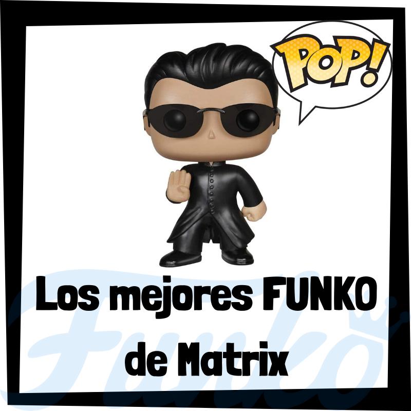 Los mejores FUNKO POP de Matrix