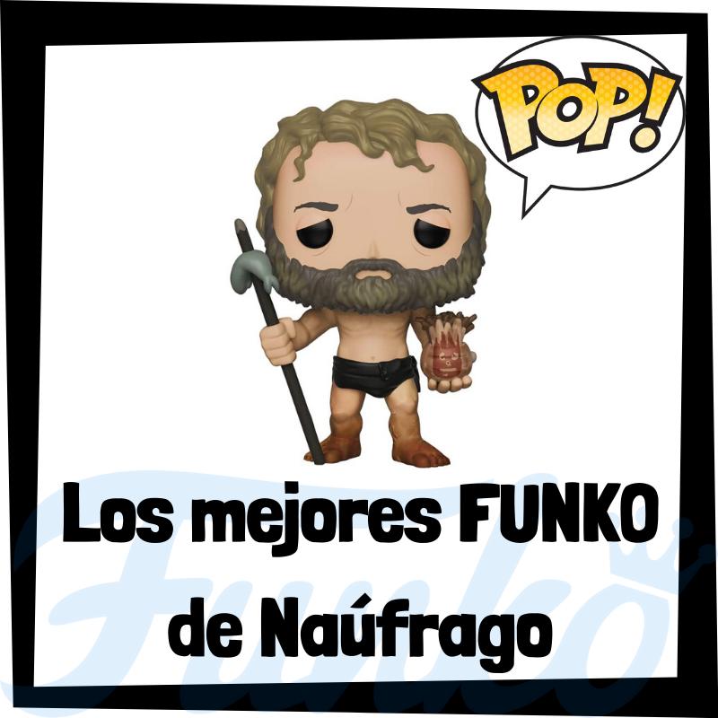 Los mejores FUNKO POP de Naúfrago
