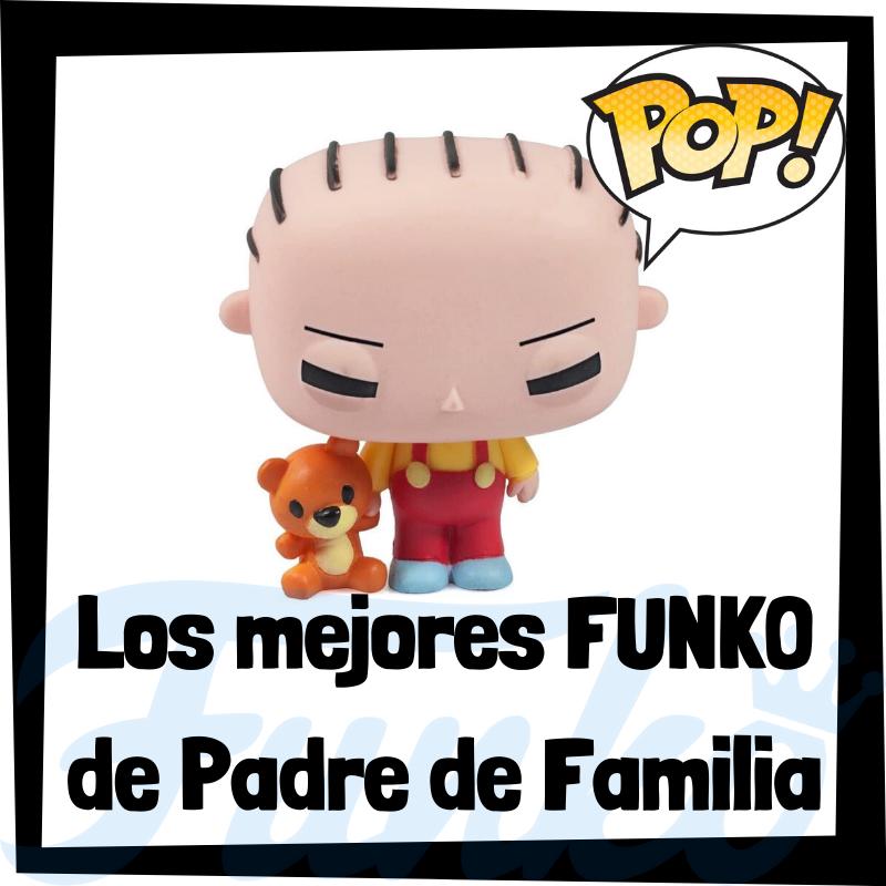 Los mejores FUNKO POP de Padre de Familia