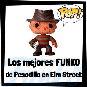 Los mejores FUNKO POP de Pesadilla en Elm Street - Freddy Krueger - FUNKO POP de películas de terror
