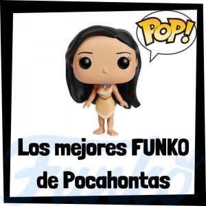 Los mejores FUNKO POP de Pocahontas