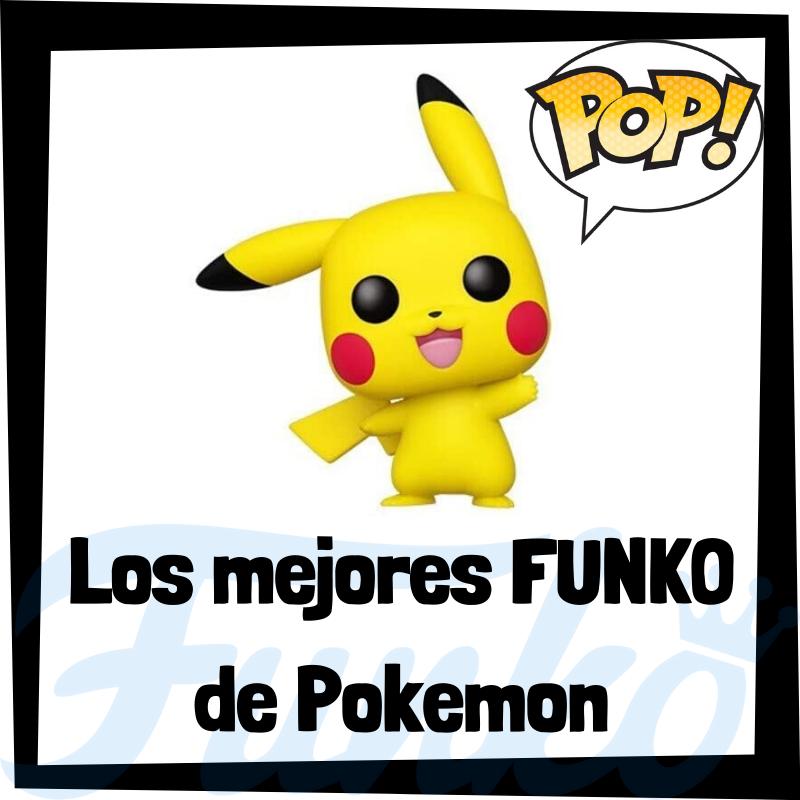 Los mejores FUNKO POP de Pokemon