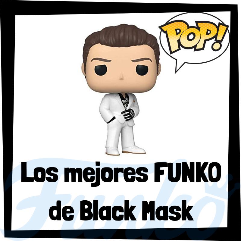 Los mejores FUNKO POP de Black Mask