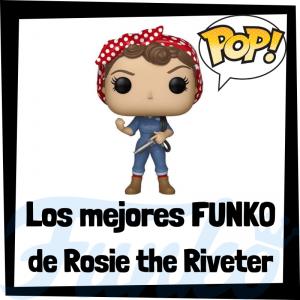 Los mejores FUNKO POP de Rosie - Los mejores FUNKO POP de personajes históricos - Los mejores FUNKO POP de Feminismo
