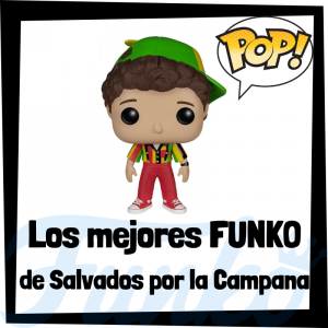 Los mejores FUNKO POP de Salvados por la Campana - Los mejores FUNKO POP de personajes de Salvados por la campana - Funko POP de series de televisión