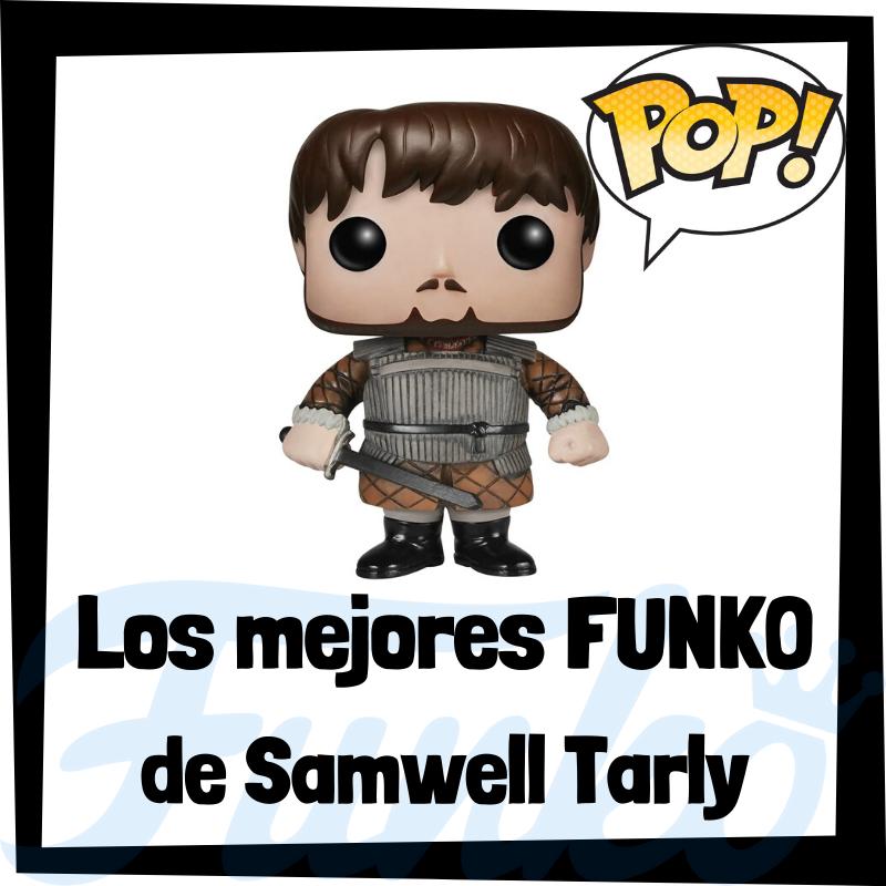 Los mejores FUNKO POP de Samwell Tarly de Juego de Tronos